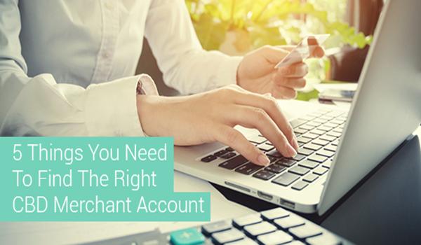 Opening a CBD Merchant Account